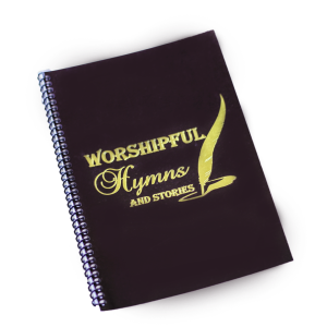 Worshipful Hymns and stories