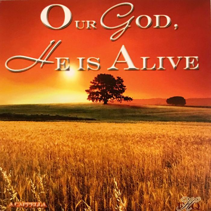 Favorite Hymns Quartet - Our God He Is Alive
