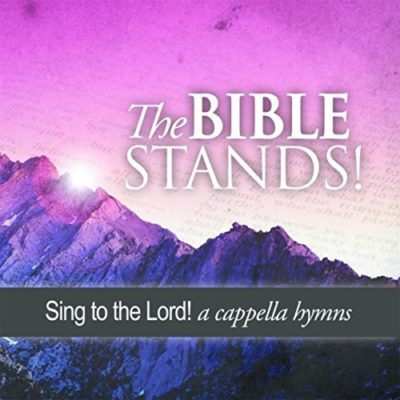 The Bible Stands!
