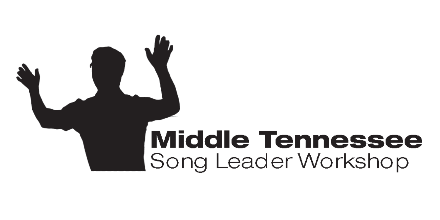 Middle Tennessee Song Leader Workshop - www.songleaderworkshop.com